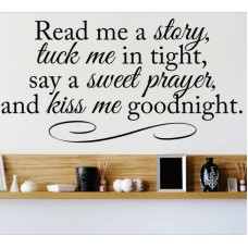 Design With Vinyl Read Me a Story Tuck Me In Tight, Say a Sweet Prayer, and Kiss Me Goodnight Wall Decal DWVL3688